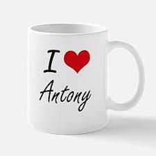 I Love Antony Mugs
