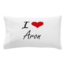 I Love Aron Pillow Case