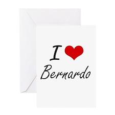 I Love Bernardo Greeting Cards
