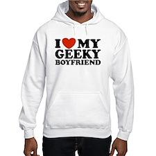 I Love My Geeky Boyfriend Hoodie