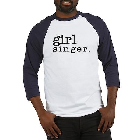 girl singer. Baseball Jersey