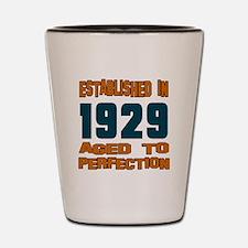 Established In 1929 Shot Glass