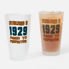 Established In 1929 Drinking Glass