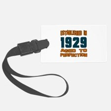 Established In 1929 Luggage Tag