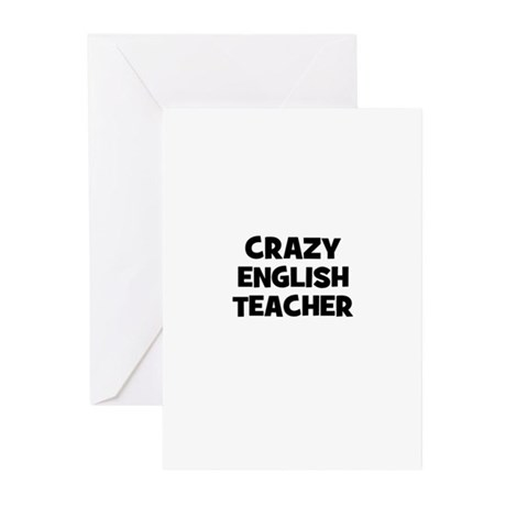 Crazy English Teacher Greeting Cards (Pk of 10)