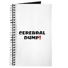 CEREBRAL DUMP! - BRAIN SHIT! Journal