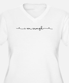 I am Enough Plus Size T-Shirt