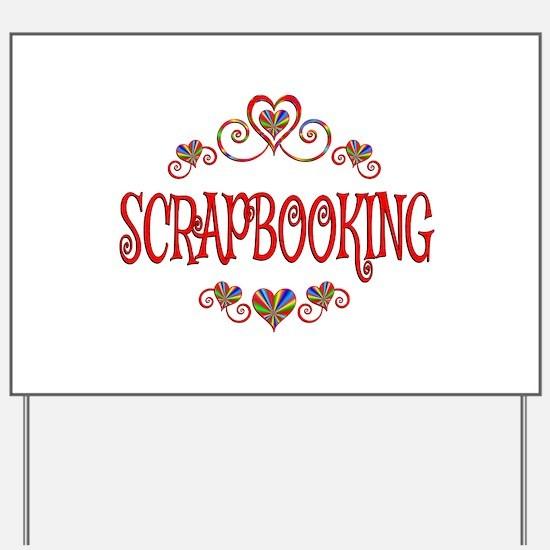 Scrapbooking Hearts Yard Sign
