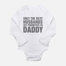 Only The Best Husbands Long Sleeve Infant Bodysuit