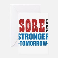 Sore Today Stronger Tomorrow Greeting Card