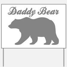 Daddy Bear Yard Sign