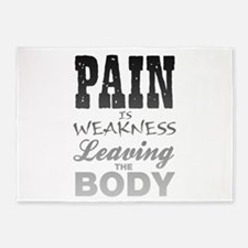 Pain Is Weakness Leaving The Body 5'x7'Area Rug