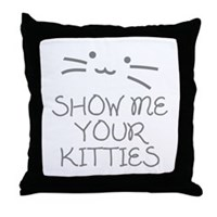 Show Me Your Kitties Throw Pillow