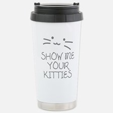 Show Me Your Kitties Travel Mug