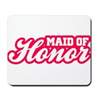 Maid Of Honor Mousepad
