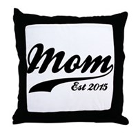 Mom Est 2015 Throw Pillow