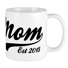 Mom Est 2015 Small Mug