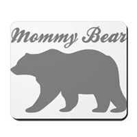 Mommy Bear Mousepad