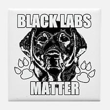 BLACK LABS MATTER 2 Tile Coaster