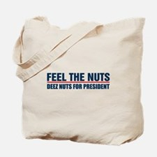 Deez Nuts For President Tote Bag