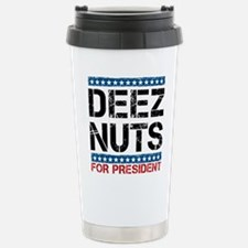 Deez Nuts For President Travel Mug
