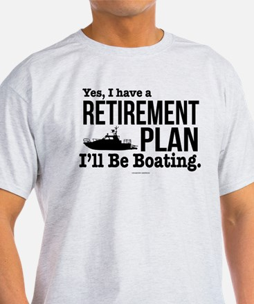 Boating Retirement T-Shirt