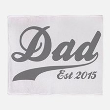 Dad Est 2015 Throw Blanket
