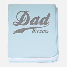Dad Est 2015 baby blanket