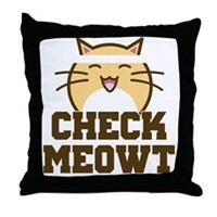 Check Meowt Throw Pillow