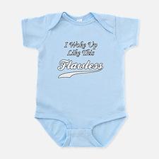 I Woke Up Like This Flawless Infant Bodysuit