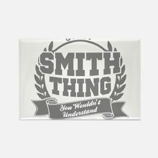 It's A Smith Thing You Wouldn't U Rectangle Magnet