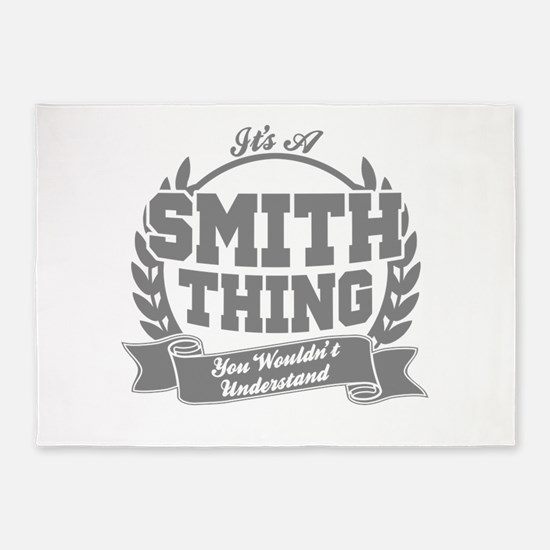 It's A Smith Thing You Wouldn't Und 5'x7'Area Rug