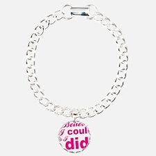 I Believed I Could So I Bracelet