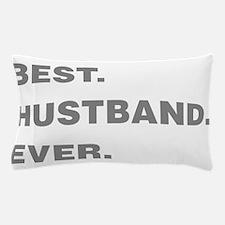 Best Husband Ever Pillow Case