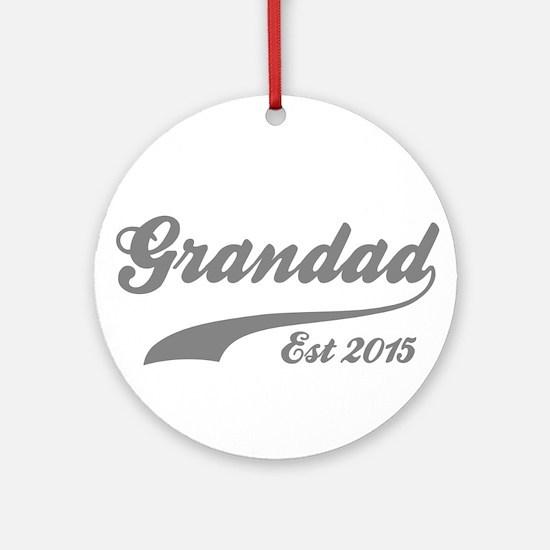 Grandad Est 2015 Round Ornament
