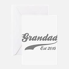 Grandad Est 2015 Greeting Card
