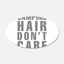 Camping Hair Don't Care Wall Decal