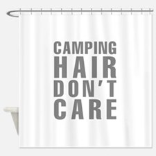 Camping Hair Don't Care Shower Curtain