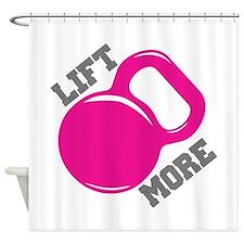 Lift More Kettlebell Shower Curtain