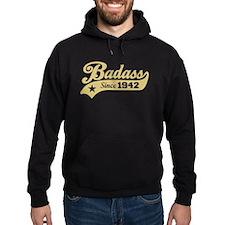 Badass Since 1942 Hoodie