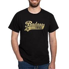 Badass Since 1942 T-Shirt