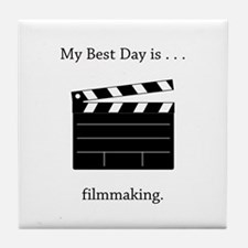 Best Day Filmmaking Gifts Tile Coaster