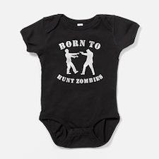 Born To Hunt Zombies Baby Bodysuit