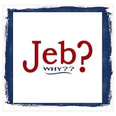 Jeb Bush 2016 Parody Poster