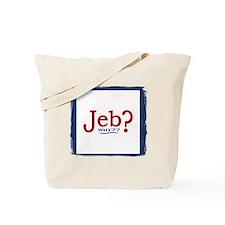Jeb Bush 2016 Parody Tote Bag