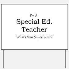 Special Ed. Teacher Yard Sign