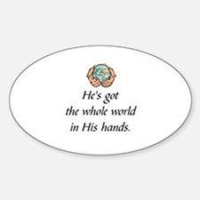 Funny God bless the whole world no exceptions Sticker (Oval)