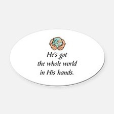 Funny God bless the whole world Oval Car Magnet