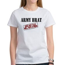 Army Brat -Does not play well with others Tee