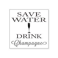 Save Water Drink Champagne Sticker
